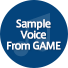 Sample Voice From GAME